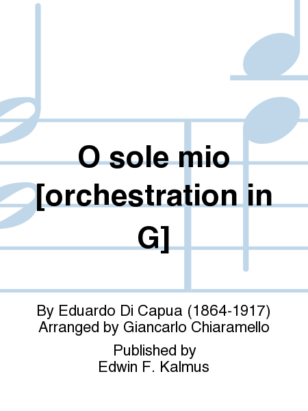 O sole mio [orchestration in G]