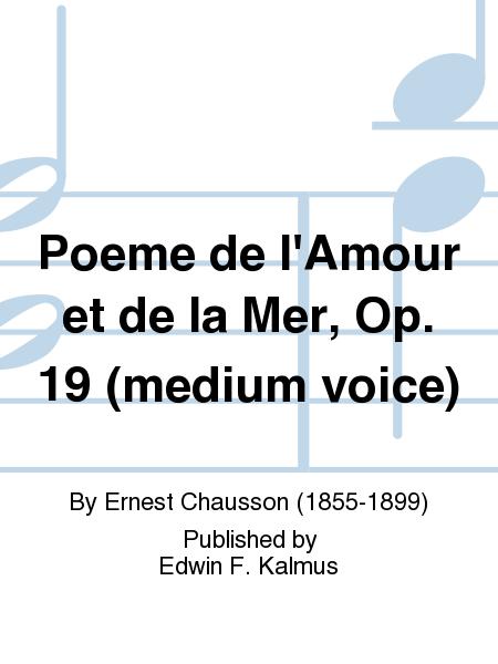 Poeme de l'Amour et de la Mer, Op. 19 (medium voice)