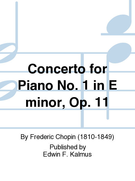 Concerto for Piano No. 1 in E minor, Op. 11