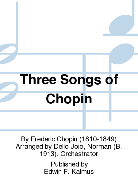 Three Songs of Chopin