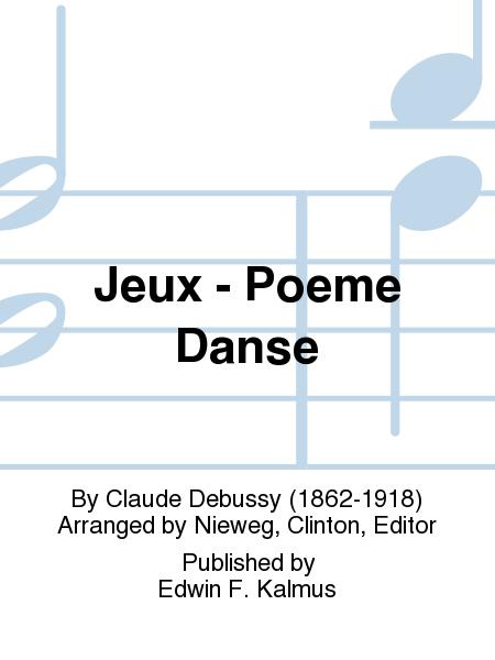 Jeux - Poeme Danse