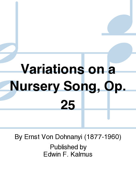 Variations on a Nursery Song, Op. 25