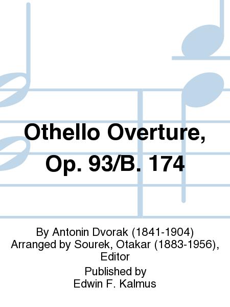 Othello Overture, Op. 93/B. 174