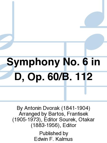 Symphony No. 6 in D, Op. 60/B. 112