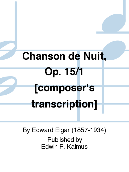 Chanson de Nuit, Op. 15/1 [composer's transcription]