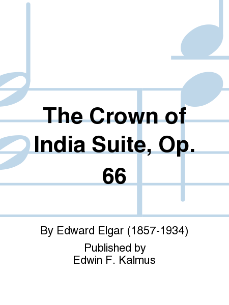 The Crown of India Suite, Op. 66