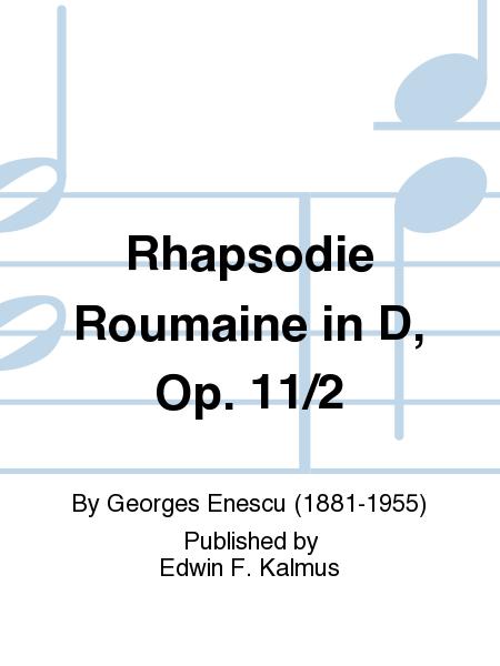 Rhapsodie Roumaine in D, Op. 11/2