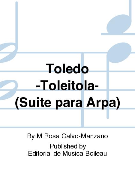 Toledo -Toleitola- (Suite para Arpa)