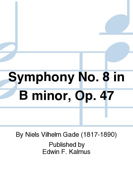 Symphony No. 8 in B minor, Op. 47