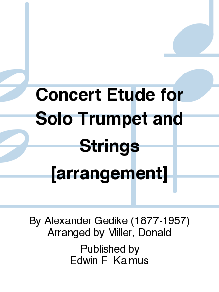Concert Etude for Solo Trumpet and Strings [arrangement]