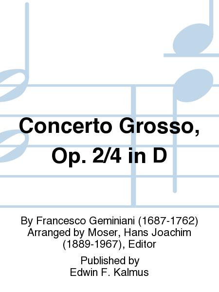 Concerto Grosso, Op. 2/4 in D