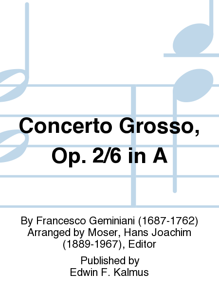 Concerto Grosso, Op. 2/6 in A