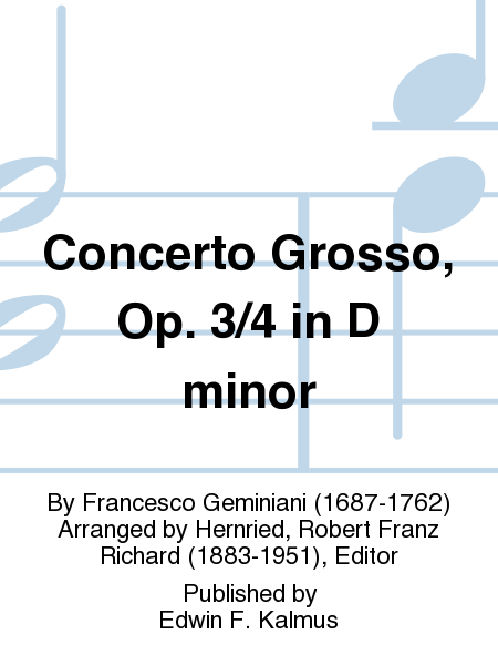 Concerto Grosso, Op. 3/4 in D minor