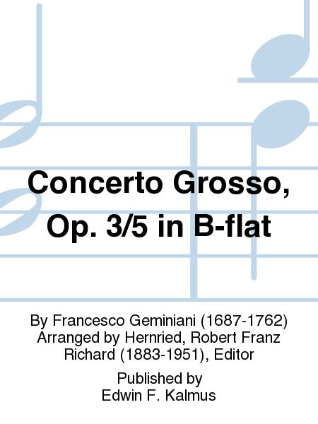 Concerto Grosso, Op. 3/5 in B-flat