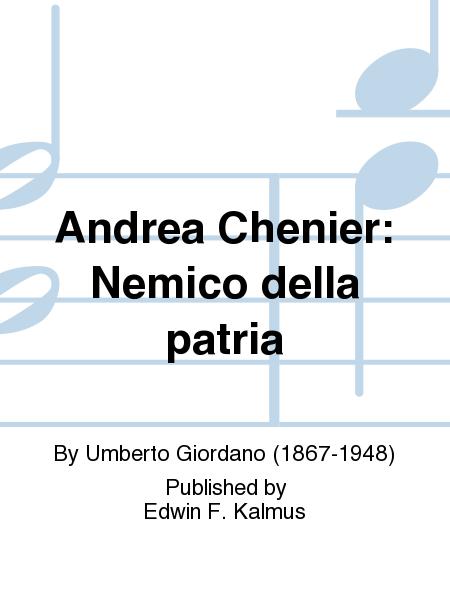 Andrea Chenier: Nemico della patria
