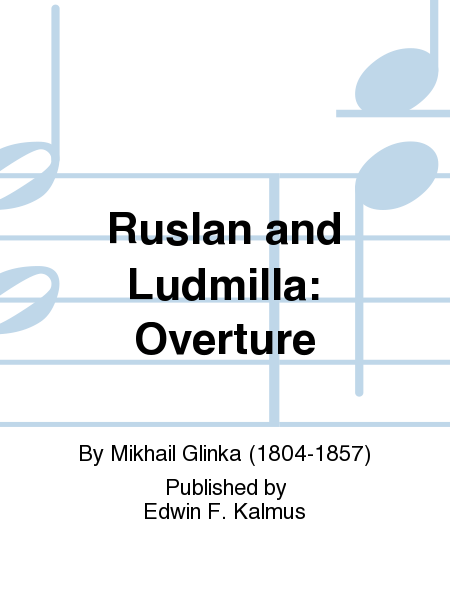 Ruslan and Ludmilla: Overture