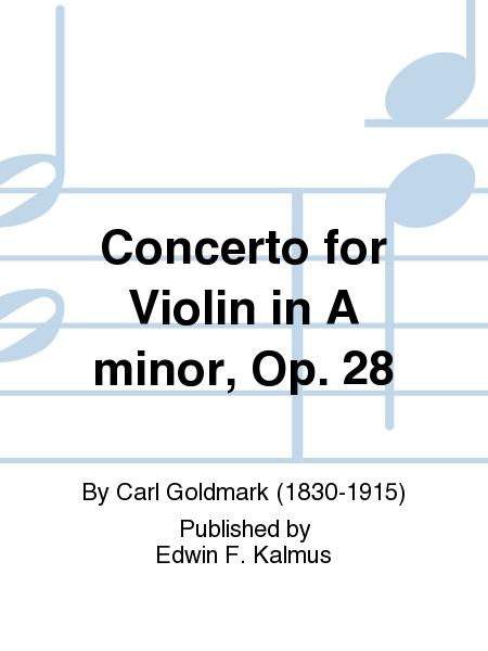 Concerto for Violin in A minor, Op. 28