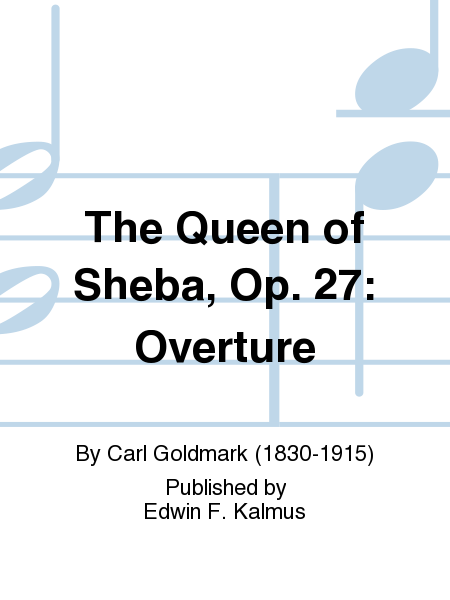 The Queen of Sheba, Op. 27: Overture