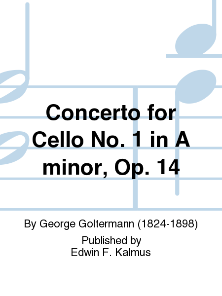 Concerto for Cello No. 1 in A minor, Op. 14