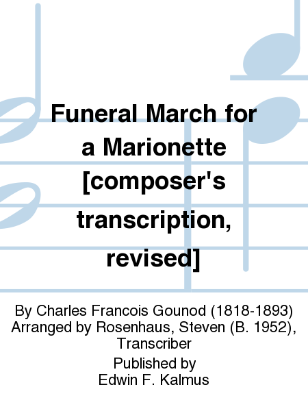 Funeral March for a Marionette [composer's transcription, revised]