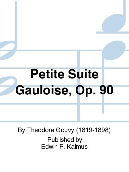 Petite Suite Gauloise, Op. 90