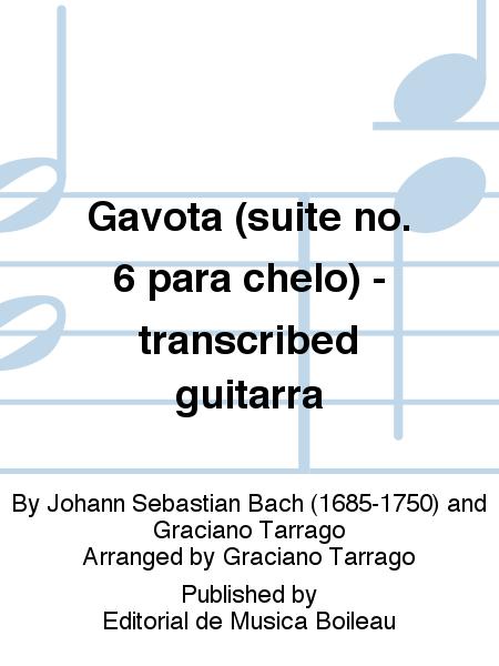 Gavota (suite no. 6 para chelo) - transcribed guitarra
