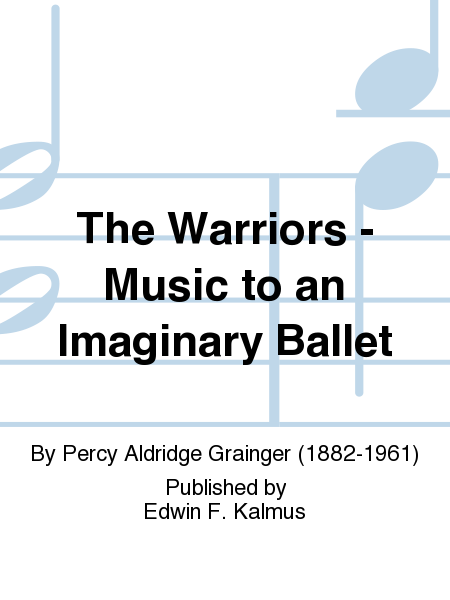 The Warriors - Music to an Imaginary Ballet