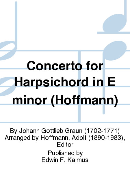 Concerto for Harpsichord in E minor (Hoffmann)