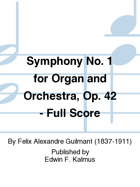 Symphony No. 1 for Organ and Orchestra, Op. 42 - Full Score