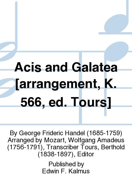 Acis and Galatea [arrangement, K. 566, ed. Tours]