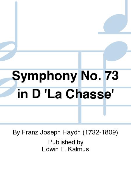 Symphony No. 73 in D 'La Chasse'