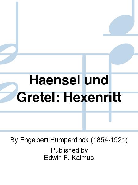 Haensel und Gretel: Hexenritt