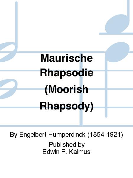 Maurische Rhapsodie (Moorish Rhapsody)