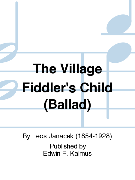 The Village Fiddler's Child (Ballad)