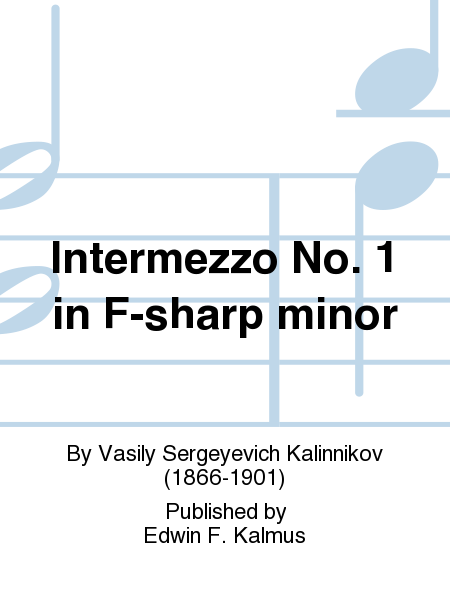 Intermezzo No. 1 in F-sharp minor