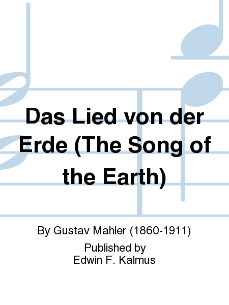 Das Lied von der Erde (The Song of the Earth)
