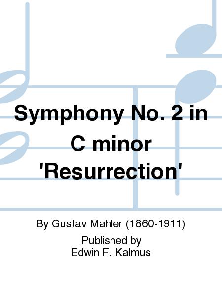 Symphony No. 2 in C minor 'Resurrection'