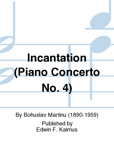 Incantation (Piano Concerto No. 4)