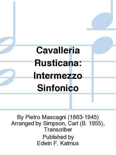 Cavalleria Rusticana: Intermezzo Sinfonico