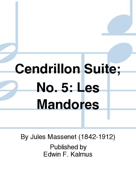Cendrillon Suite; No. 5: Les Mandores