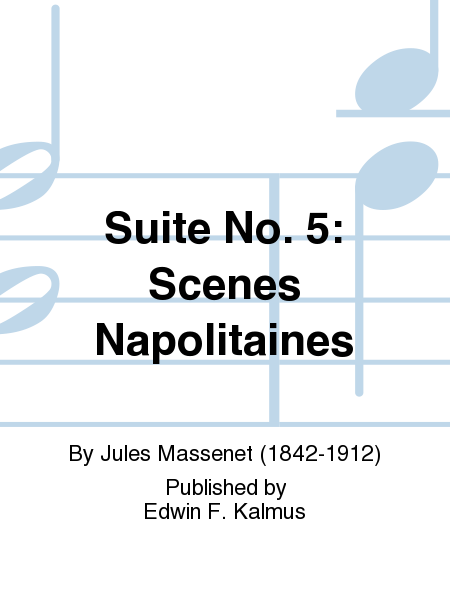 Suite No. 5: Scenes Napolitaines