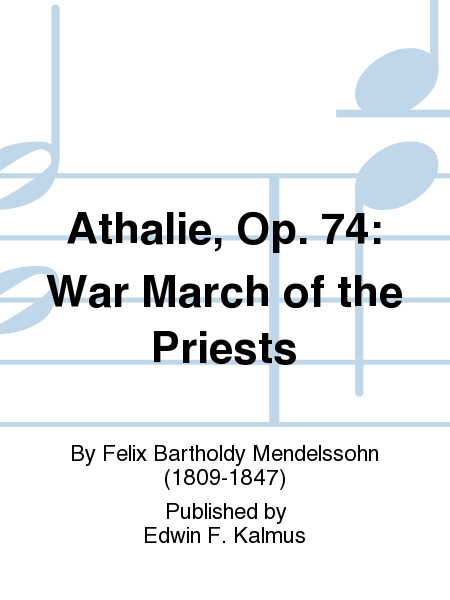 Athalie, Op. 74: War March of the Priests