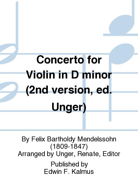 Concerto for Violin in D minor (2nd version, ed. Unger)