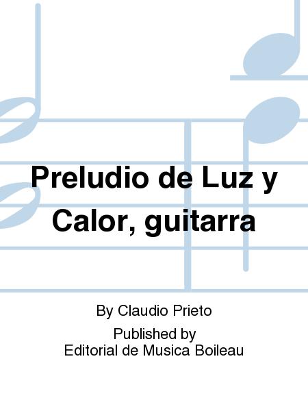 Preludio de Luz y Calor, guitarra