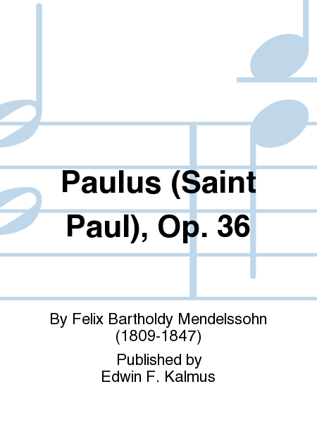 Paulus (Saint Paul), Op. 36