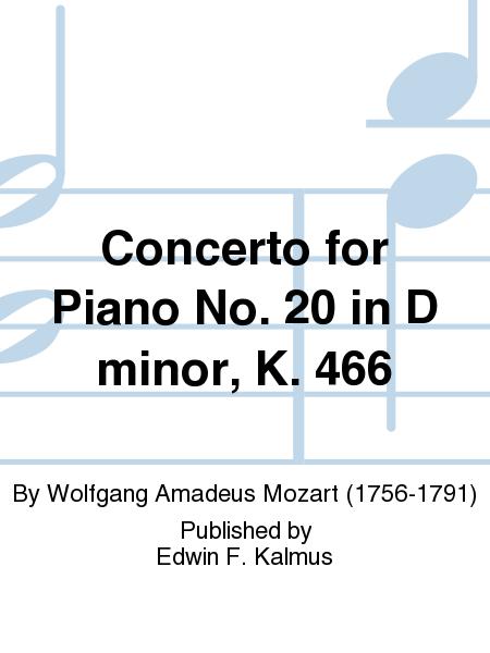Concerto for Piano No. 20 in D minor, K. 466