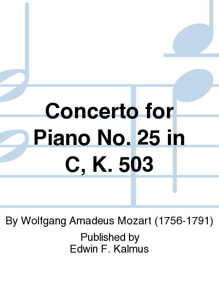 Concerto for Piano No. 25 in C, K. 503