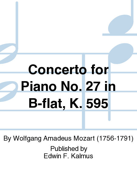 Concerto for Piano No. 27 in B-flat, K. 595