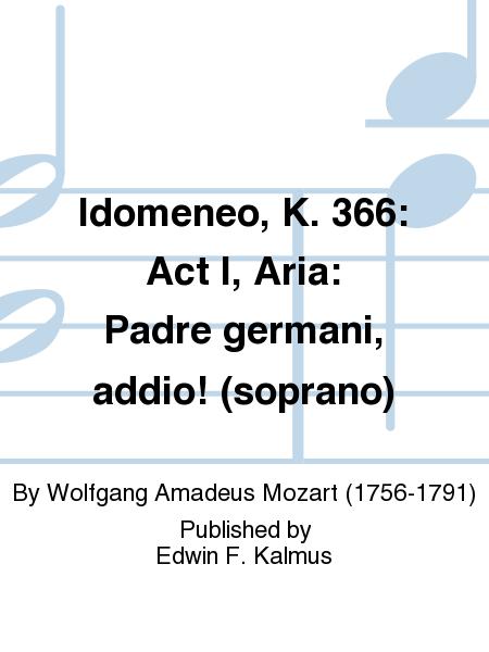 Idomeneo, K. 366: Act I, Aria: Padre germani, addio! (soprano)