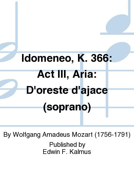 Idomeneo, K. 366: Act III, Aria: D'oreste d'ajace (soprano)